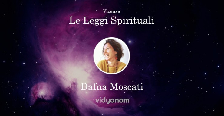 2019 12- Le leggi spirituali dafna Moscati Vicenza Vidyanam